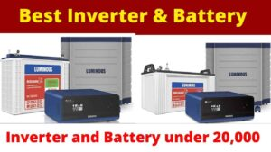 Best inverter and battery combination for home in indai